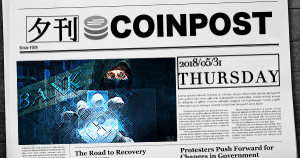 夕刊CoinPost|5月31日の重要ニュースと仮想通貨情報