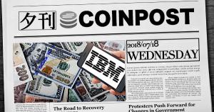 夕刊CoinPost|7月18日の見ておくべきニュースと仮想通貨情報