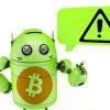 アンドロイド携帯で仮想通貨ウォレットを持つ大きなリスク