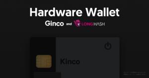 新たな仮想通貨ハードウェアウォレット「Kinco」を来年公開へ|GincoがLongHashとの提携を発表