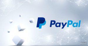 米決済大手PayPal、初のブロックチェーン企業に出資へ|iPhoneメーカーなどからも高い期待感