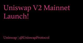 分散型取引所Uniswap、バージョン2のメインネットをローンチ ERC20トークン同士の取引が可能に