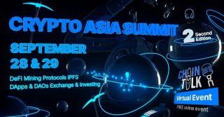 ブロックチェーン業界ハブのChainTalkが9月28~29日にオンラインイベント「Crypto Asia Summit」を開催